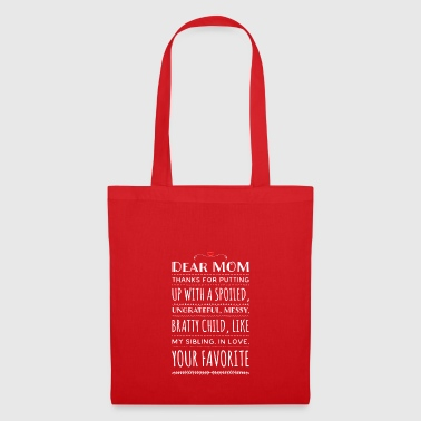 Dear MOM for Mother's Day or for the best mom - Tote Bag