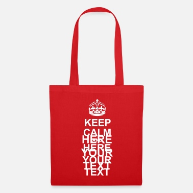Keep Calm And Keep Calm and - Bolsa de tela