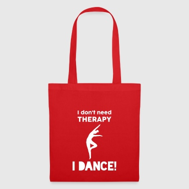 Dancing Sport Modern Dance Therapy Funny Gift - Tote Bag