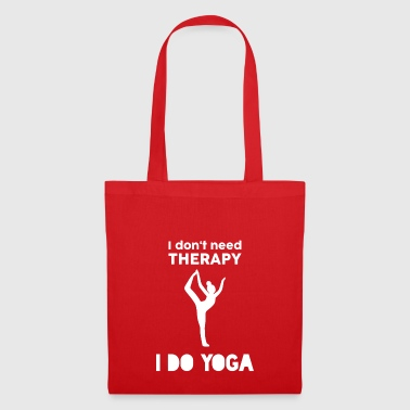 Yoga Sport Fitness Therapy Sayings Gift - Tote Bag