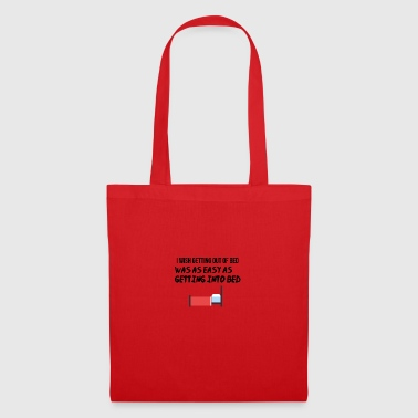 I want to get out of bed - Tote Bag