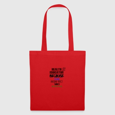 Health educator - Tote Bag