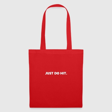 JUST DO HIT. - Tote Bag