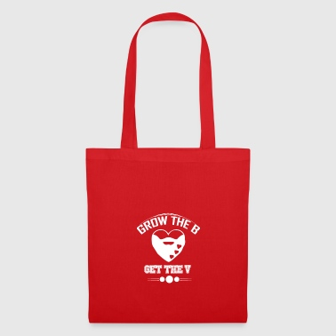 Grow The B - Tote Bag