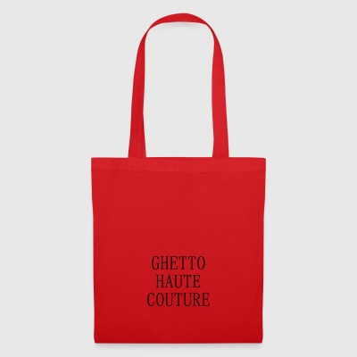 GHETTO HAUTE COUTURE - Tote Bag