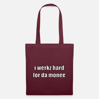 Geek i werkz hard - Tote Bag