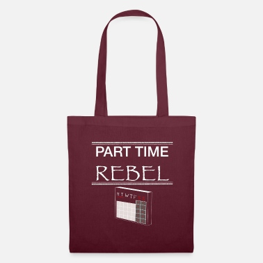 Part time rebel - Stoffbeutel