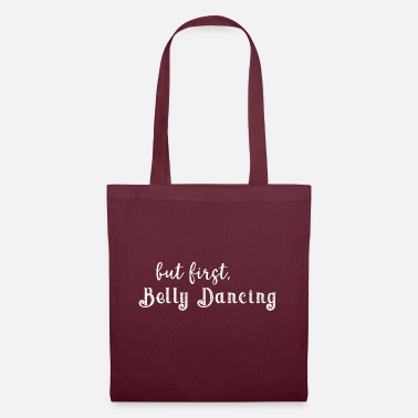 Belly Belly Dance - but first, Belly Dancing - Tote Bag