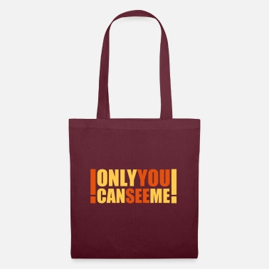 Cool only you can see me - Sac en tissu
