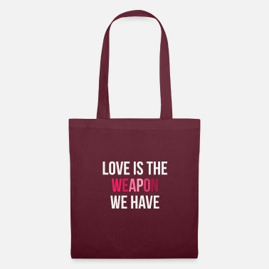 Attitude Love weapon saying pacifist pacifism contradiction - Tote Bag