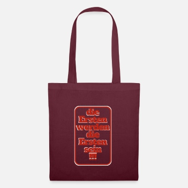 First the first will be the first - Tote Bag