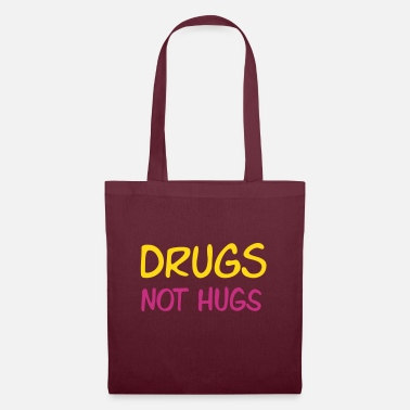 Texto drugs not hugs - Bolsa de tela