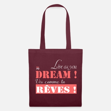 Bliss Live as you dream - Tote Bag