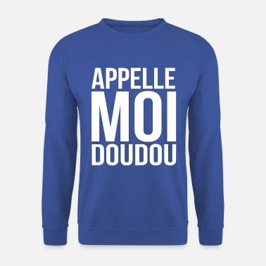 Marié APPELLE MOI DOUDOU - Sweat-shirt Homme