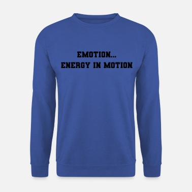 Emotion Emotion - Men's Sweatshirt
