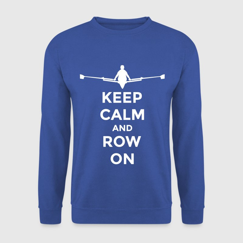 keep calm and row on rudern Verein rowing Boot - Sweat-shirt Homme