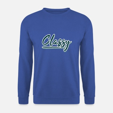 Typography Classy, Typography - Sweat-shirt Homme