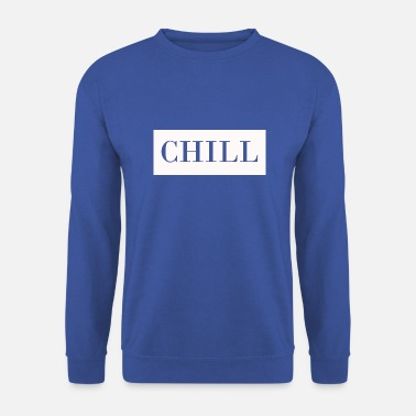 Chill Out Cill en blanc - Sweat-shirt Homme
