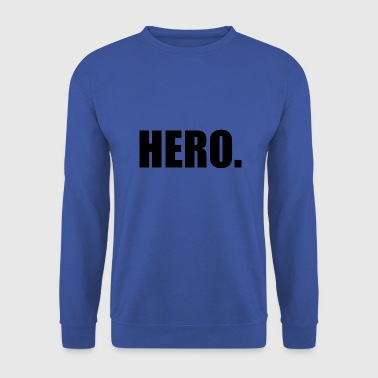 Hero Hero - Men's Sweatshirt