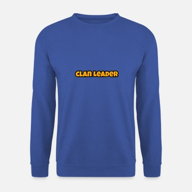 Clan Chef de clan - Sweat-shirt Homme