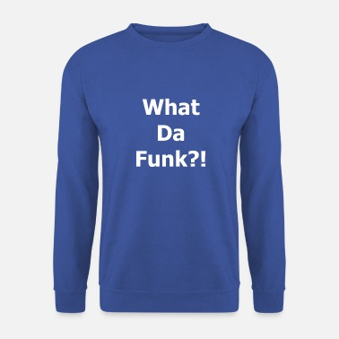 Funk Wat is funk? - Mannen sweater
