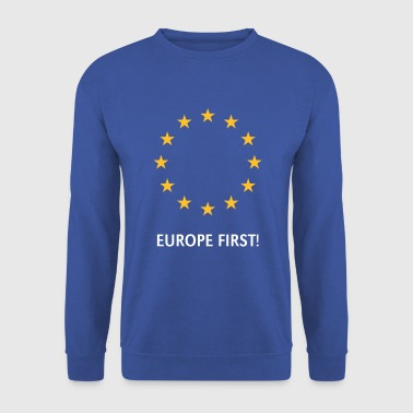 Europe Europe First! - Sweat-shirt Homme