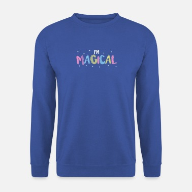 Magique Je suis magique - Je suis magique - Sweat-shirt Homme