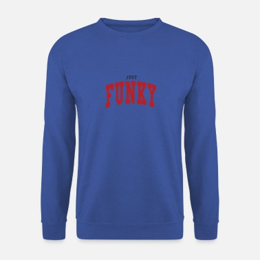 Funky JUST FUNKY - Sweat-shirt Homme