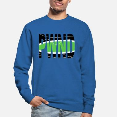 Pwnd PWND - Unisex Pullover