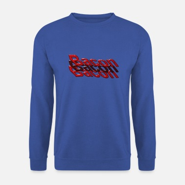 Bacon bacon bacon bacon - Men's Sweatshirt
