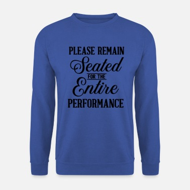 Performance Funny Performance - Men's Sweatshirt