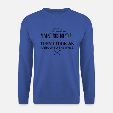 Arrow Adventurer - Arrow to the knee - Unisex Sweatshirt