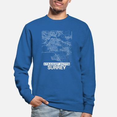 Surrey Straight Outta Surrey city map and streets - Unisex Sweatshirt
