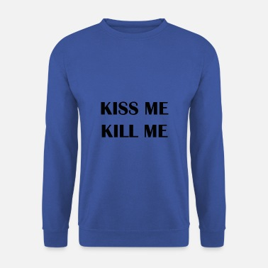 Indie KISS ME KILL ME GRUNGE T-SHIRT - Sweat-shirt Homme