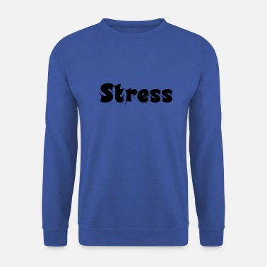 No stress - Felpa unisex
