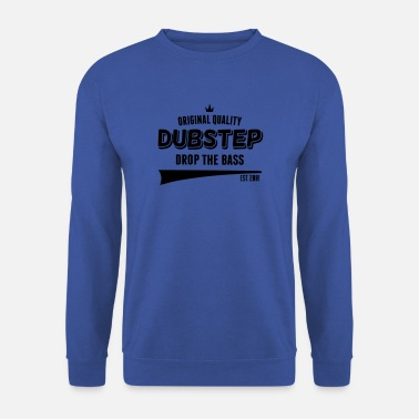 Super &amp Original Dubstep - Drop The Bass - Sweatshirt mænd