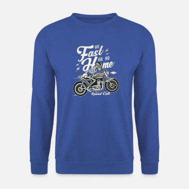 Bikes And Cars Collection Go Fast Or Go Home - Sudadera hombre