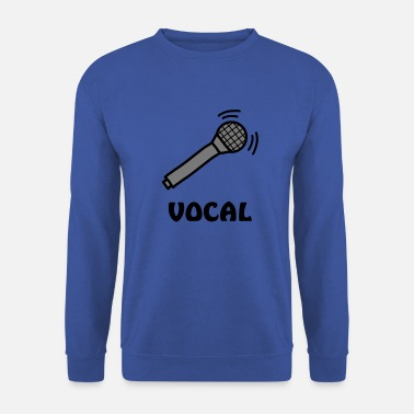 Band vocal singer band microphone sound voice singer - Unisex Sweatshirt