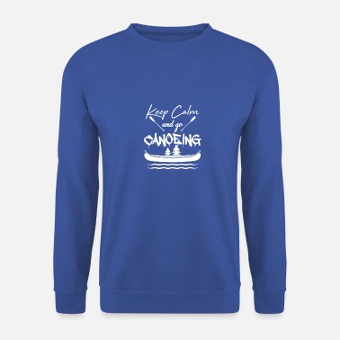 Sportlich Keep calm and go canoeing - Männer Pullover