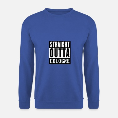 Straight Outta Cologne - Men's Sweatshirt