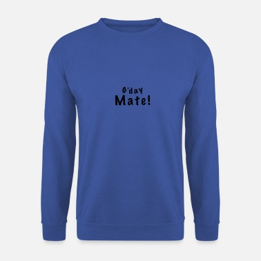 Mate - Men's Sweatshirt