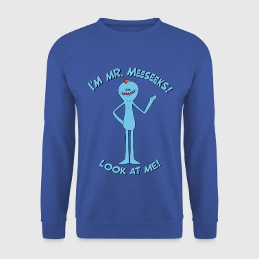 Rick And Morty Mr Meeseeks Look At Me Quote - Mannen sweater