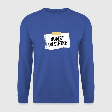 Nudist on strike - Mannen sweater