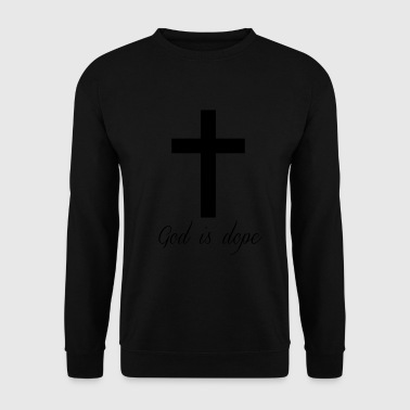 God is  - Men's Sweatshirt
