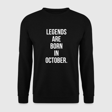 Legends are born in october - Mannen sweater
