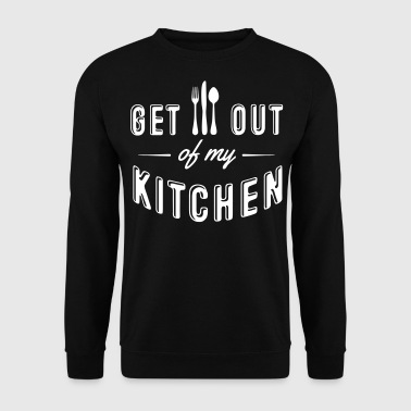 Off get out of my kitchen - Men's Sweatshirt