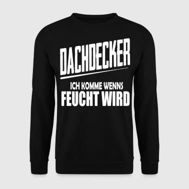 suchbegriff 39 dachdecker 39 m nner online bestellen spreadshirt. Black Bedroom Furniture Sets. Home Design Ideas