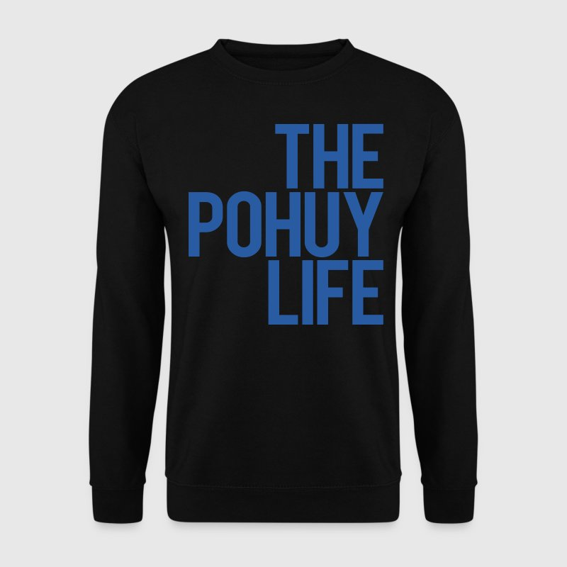 The Pohuy Life - Männer Pullover