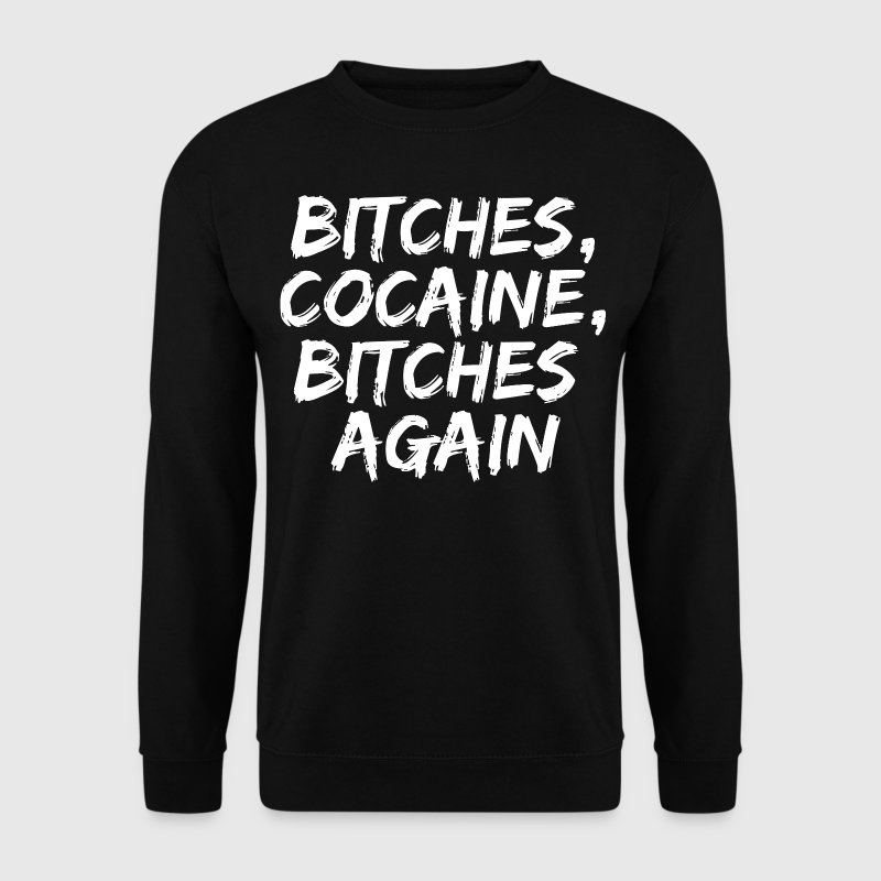 Bitches & Cocaine - Männer Pullover