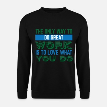 Job Travail Motivation Grand Job Job - Sweat-shirt Homme